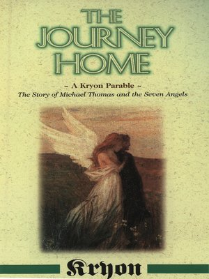 The Journey Home By Lee Carroll Overdrive Rakuten Overdrive