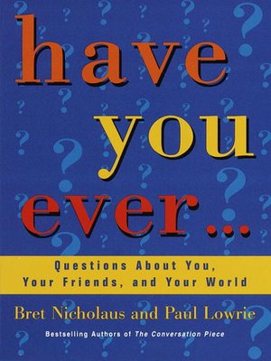 cover image of Have You Ever...