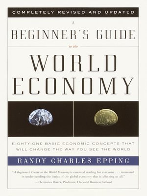 cover image of A Beginner's Guide to the World Economy