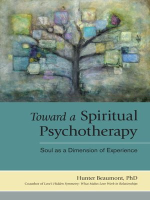 cover image of Toward a Spiritual Psychotherapy