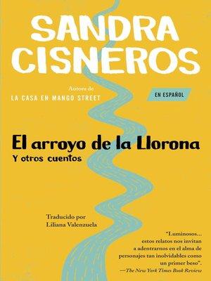 cover image of El arroyo de la Llorona y otros cuentos