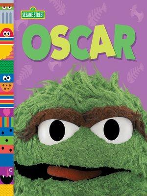cover image of Oscar (Sesame Street Friends)