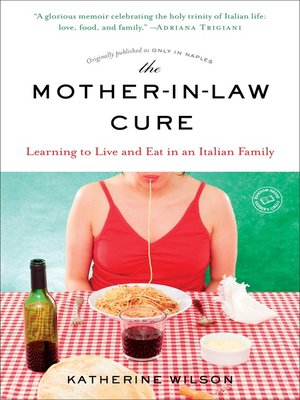 cover image of The Mother-in-Law Cure (Originally published as Only in Naples)