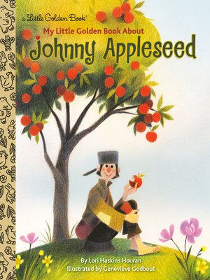 cover image of My Little Golden Book About Johnny Appleseed
