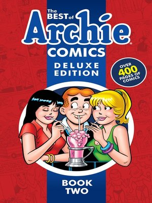 cover image of The Best of Archie Comics Book 2 Deluxe Edition