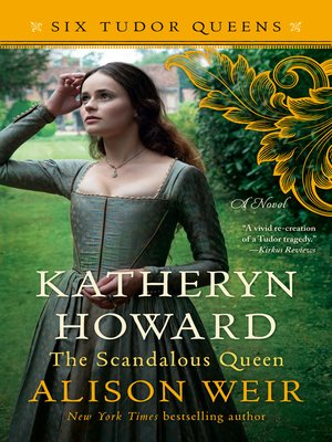 cover image of Katheryn Howard, the Scandalous Queen