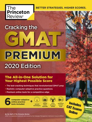 cover image of Cracking the GMAT Premium Edition with 6 Computer-Adaptive Practice Tests, 2020
