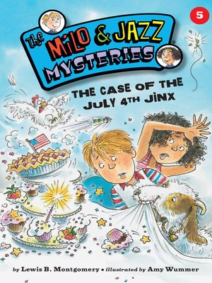 cover image of The Case of the July 4th Jinx (Book 5)