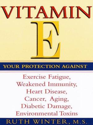 cover image of Vitamin E