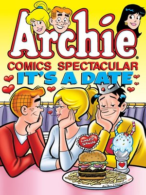 cover image of Archie Comics Spectacular: It's a Date