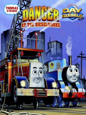 cover image of Danger at the Dieselworks (Thomas & Friends)