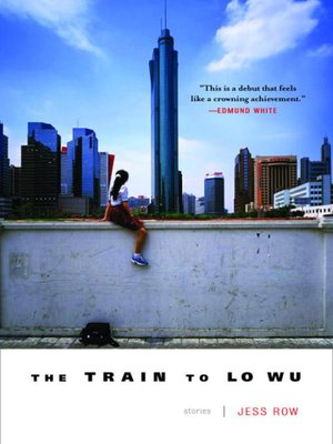 cover image of The Train to Lo Wu