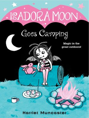 cover image of Isadora Moon Goes Camping
