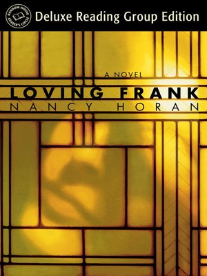 cover image of Loving Frank (Random House Reader's Circle Deluxe Reading Group Edition)