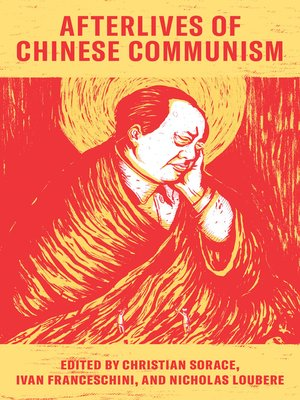 cover image of Afterlives of Chinese Communism