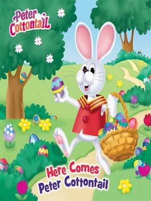 cover image of Here Comes Peter Cottontail Pictureback