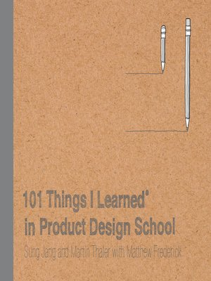 cover image of 101 Things I Learned® in Product Design School