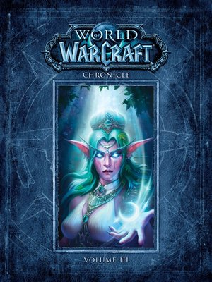 cover image of World of Warcraft: Chronicle, Volume 3