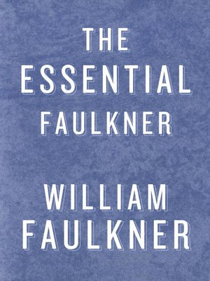 cover image of The Essential Faulkner