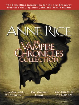 cover image of The Vampire Chronicles Collection
