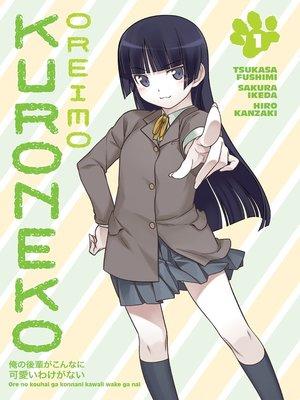 cover image of Oreimo: Kuroneko, Volume 1
