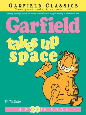 cover image of Garfield Takes Up Space