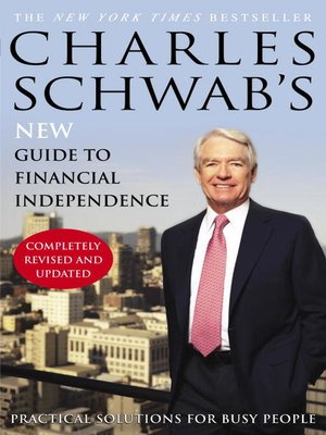 cover image of Charles Schwab's New Guide to Financial Independence Completely
