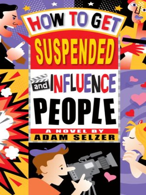 cover image of How to Get Suspended and Influence People