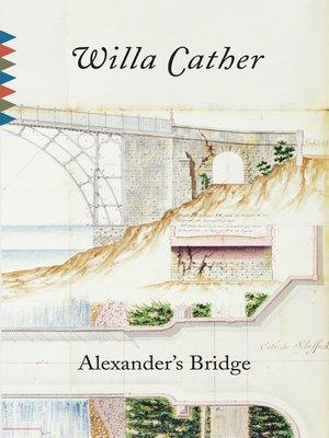 cover image of Alexander's Bridge