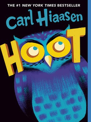 Hoot by Carl Hiaasen · OverDrive (Rakuten OverDrive): eBooks