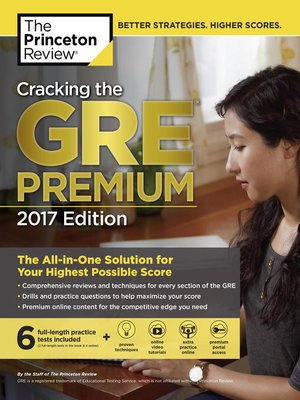 cover image of Cracking the GRE Premium Edition with 6 Practice Tests, 2017