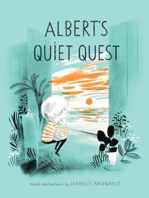 cover image of Albert's Quiet Quest
