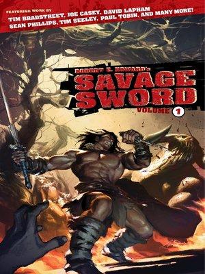 cover image of Robert E. Howard's Savage Sword, Volume 1