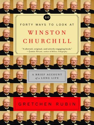 cover image of Forty Ways to Look at Winston Churchill
