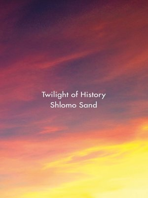 cover image of Twilight of History