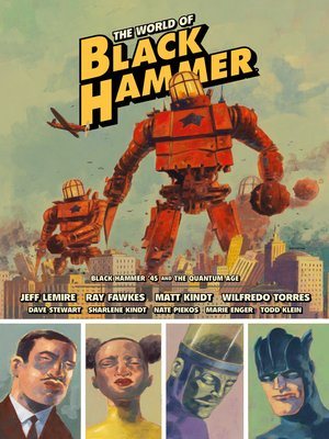 cover image of The World of Black Hammer Library Edition Volume 2