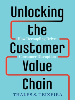 cover image of Unlocking the Customer Value Chain