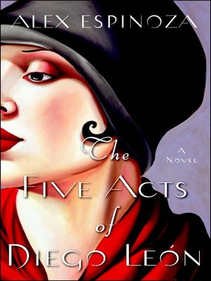 cover image of The Five Acts of Diego Leon
