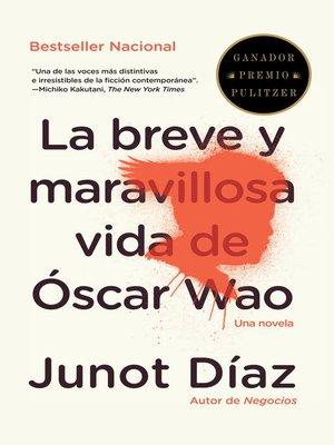 cover image of La breve y maravillosa vida de Óscar Wao