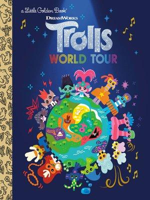 cover image of Trolls World Tour Little Golden Book