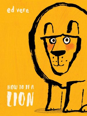 cover image of How to Be a Lion