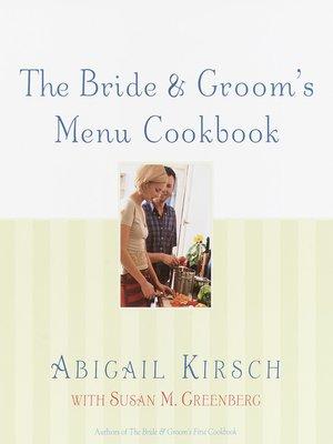 cover image of The Bride & Groom's Menu Cookbook