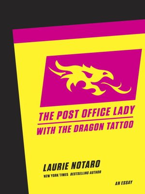 cover image of The Post Office Lady with the Dragon Tattoo