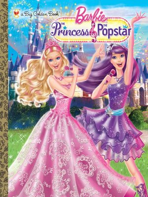 cover image of Princess and the Popstar Big Golden Book (Barbie)