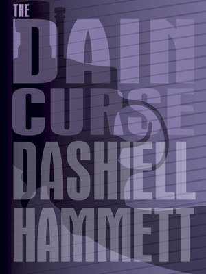 The Dain Curse by Dashiell Hammett · OverDrive (Rakuten