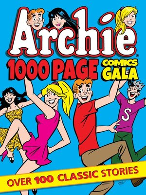 cover image of Archie 1000 Page Comics Gala