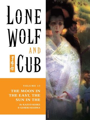 cover image of Lone Wolf and Cub, Volume 13
