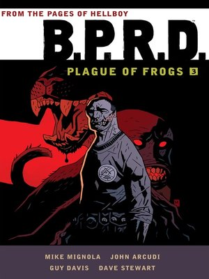 cover image of B.P.R.D. Plague of Frogs, Volume 3
