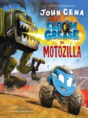 cover image of Elbow Grease vs. Motozilla