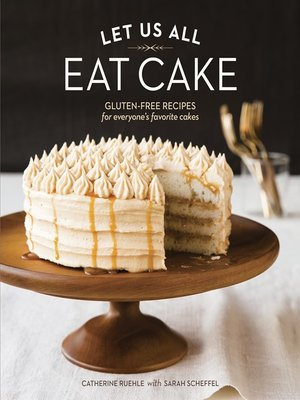 cover image of Let Us All Eat Cake